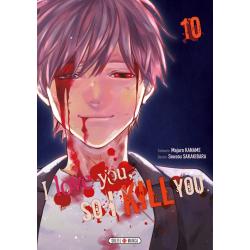 I LOVE YOU, SO I KILL YOU - TOME 10