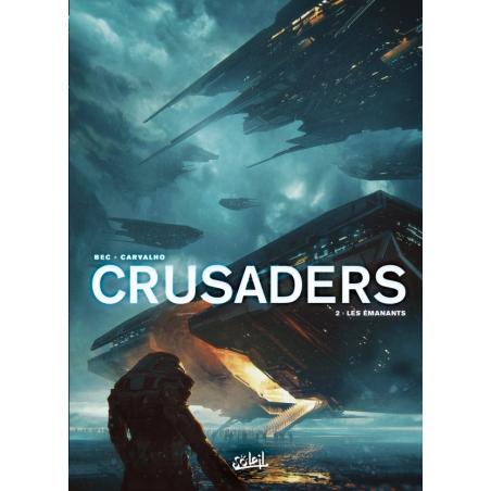 CRUSADERS - 2 - LES ÉMANANTS