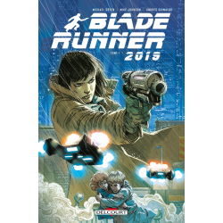 BLADE RUNNER 2019 - TOME 1