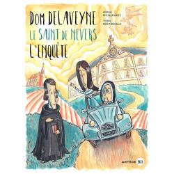 DOM DELAVEYNE, LE SAINT DE NEVERS - L'ENQUÊTE