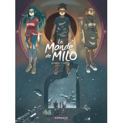 MONDE DE MILO (LE) - 8 - LA...