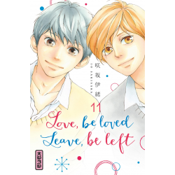 LOVE, BE LOVED LEAVE, BE LEFT  - TOME 11