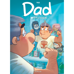 DAD - TOME 7 - LA FORCE TRANQUILLE