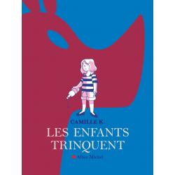ENFANTS TRINQUENT (LES) - LES ENFANTS TRINQUENT