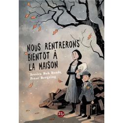 NOUS RENTRERONS BIENTÔT À LA MAISON