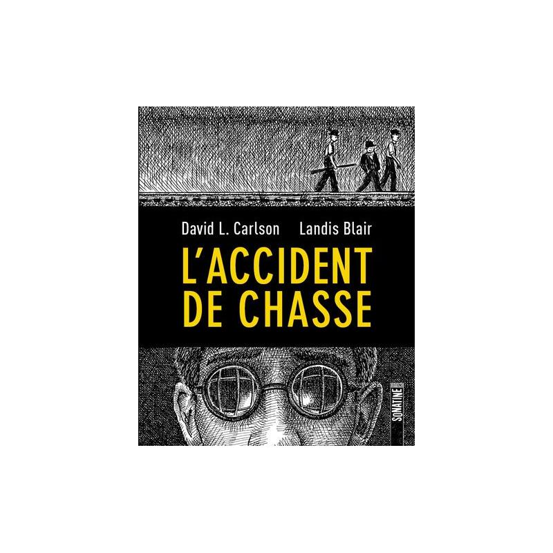 ACCIDENT DE CHASSE (L') - L'ACCIDENT DE CHASSE