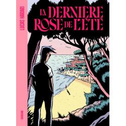 DERNIÈRE ROSE DE L'ÉTÉ (LA)...