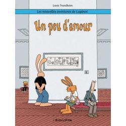 UN PEU D'AMOUR - LAPINOT T4