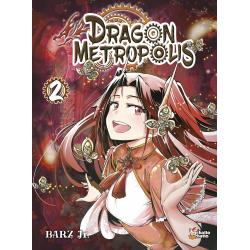 DRAGON METROPOLIS - TOME 2