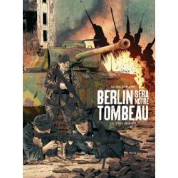 BERLIN SERA NOTRE TOMBEAU - 2 - FURIA FRANCESE