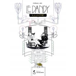 DANDY ILLUSTRÉ (LE) - LE DANDY ILLUSTRÉ