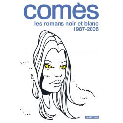 COMÈS - 2 - LES ROMANS NOIR ET BLANC 1987-2006