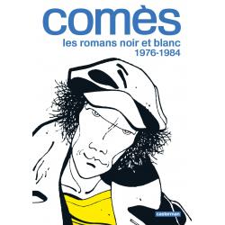 COMÈS - 1 - LES ROMANS NOIR ET BLANC 1976-1984