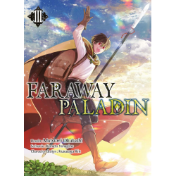 FARAWAY PALADIN - TOME 3