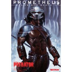 PROMETHEUS : LIFE AND DEATH - 1 - PREDATOR