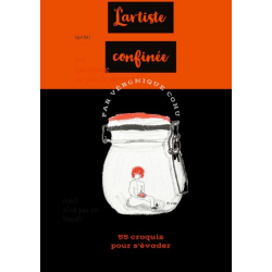 L'ARTISTE CONFINÉEE - 55 CROQUIS POUR S'ÉVADER