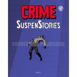 CRIME SUSPENSTORIES - TOME 4