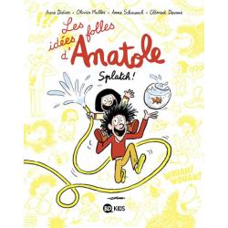LES IDÉES FOLLES D'ANATOLE, TOME 01 - LES IDÉES FOLLES D'ANATOLE