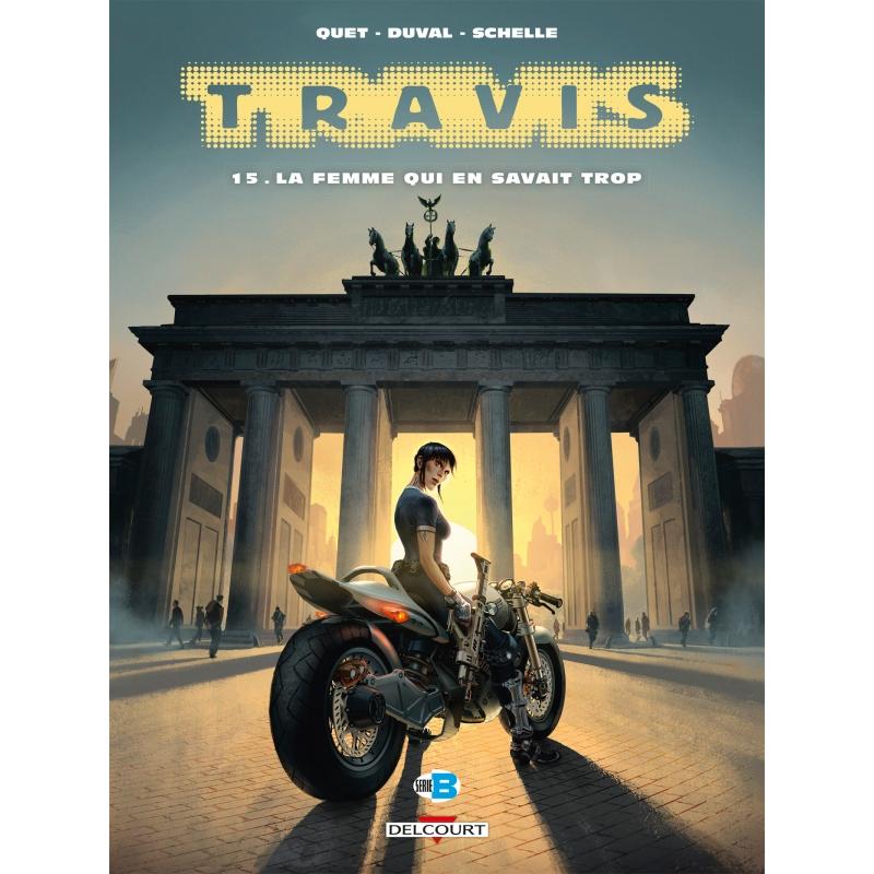 TRAVIS T15 - LA FEMME QUI EN SAVAIT TROP
