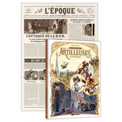 LES ARTILLEUSES - VOLUME 01/3 + GAZETTE PARIS DES MERVEILLES