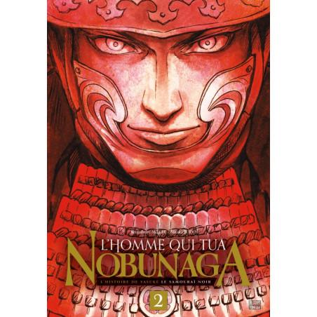L'HOMME QUI TUA NOBUNAGA T02