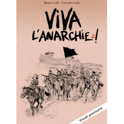 VIVA L'ANARCHIE ! VOL. 2