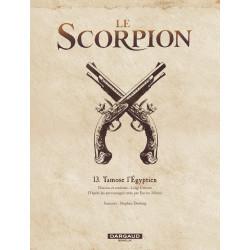 LE SCORPION - TOME 13 - TAMOSE L'ÉGYPTIEN