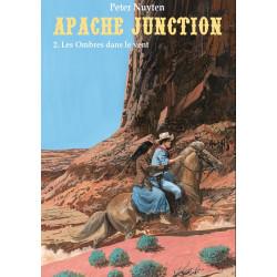 APACHE JUNCTION - 2 - LES OMBRES DANS LE VENT