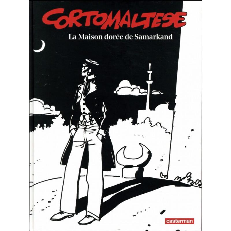 CORTO MALTESE - LA MAISON DORÉE DE SAMARKAND