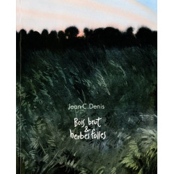BOIS BRUT & HERBES FOLLES