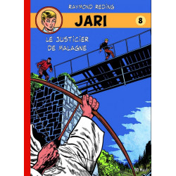 JARI (BD MUST) - 8 - LE JUSTICIER DE MALAGNE