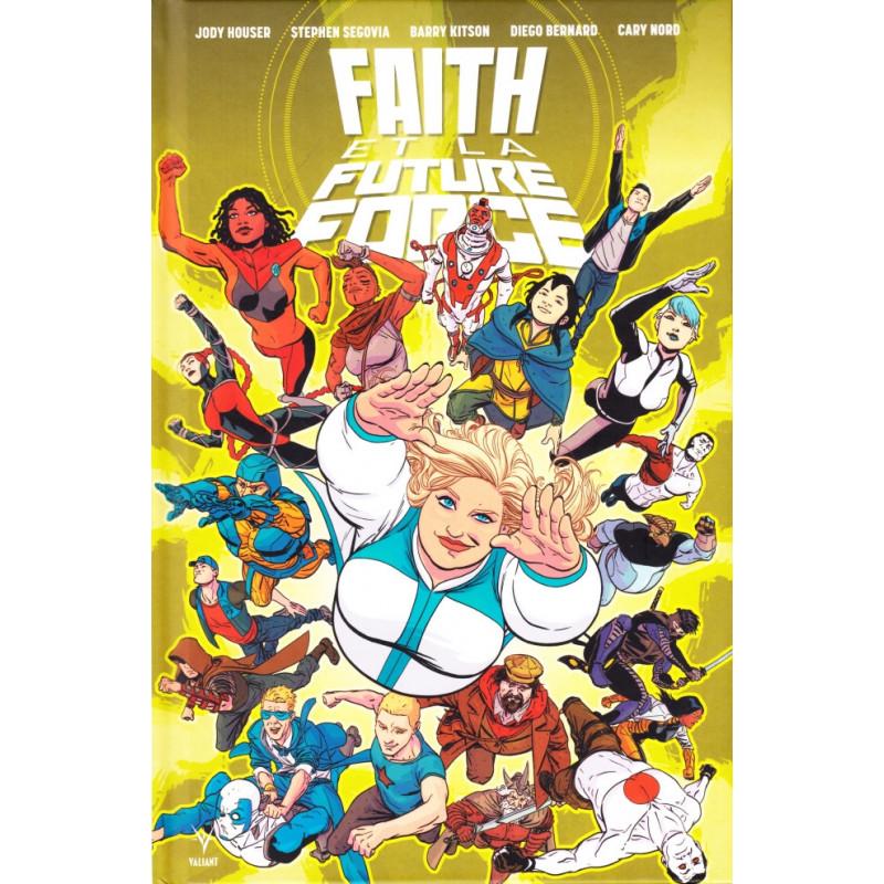 FAITH ET LA FUTURE FORCE