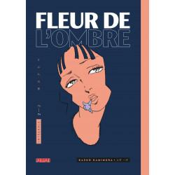 FLEUR DE L'OMBRE - TOME 2