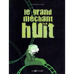 GRAND MÉCHANT HUIT (LE) - 1...