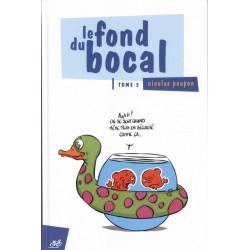 FOND DU BOCAL (LE) - TOME 3
