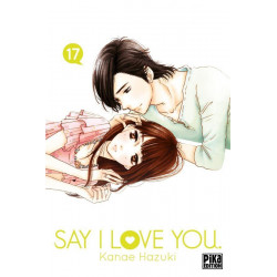 SAY I LOVE YOU. - TOME 17