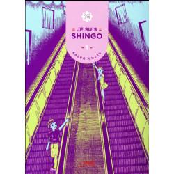 JE SUIS SHINGO - TOME 1
