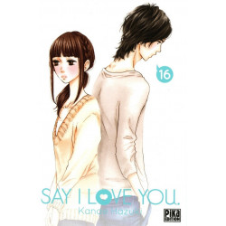 SAY I LOVE YOU. - TOME 16