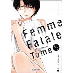 FEMME FATALE - 3 - VOLUME 3