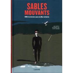 SABLES MOUVANTS - 1989, LES...