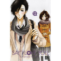 SAY I LOVE YOU. - TOME 12