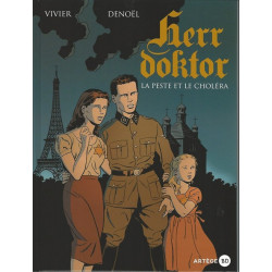 HERR DOKTOR, TOME 1 - LA PESTE ET LE CHOLÉRA
