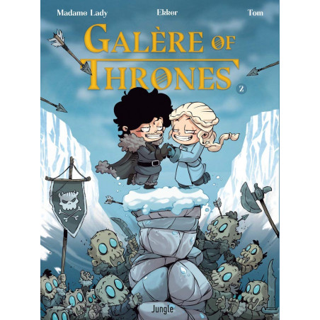 GALÈRE OF THRONES - TOME 2