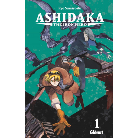 ASHIDAKA - THE IRON HERO - TOME 01