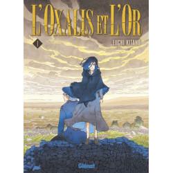 L'OXALIS ET L'OR - TOME 01