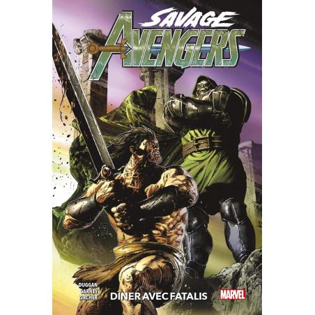 SAVAGE AVENGERS - 2 - DÎNER AVEC FATALIS