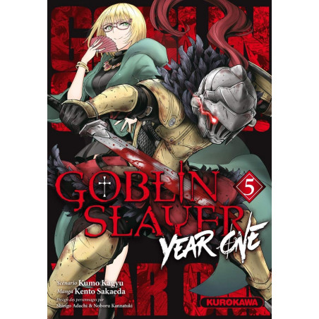 GOBLIN SLAYER : YEAR ONE - TOME 5