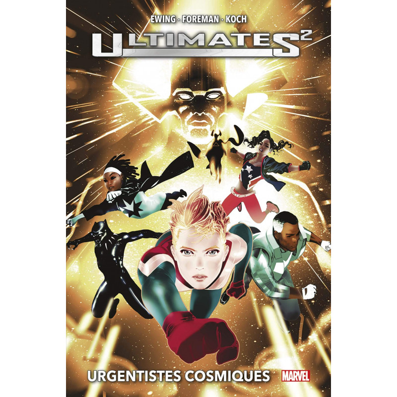 ULTIMATES² - URGENTISTES COSMIQUES