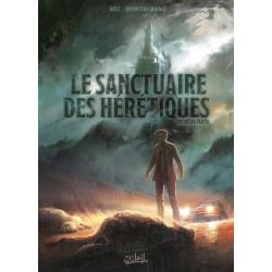 ANGEL LE SANCTUAIRE DES HÉRÉTIQUES  - 1 - PREMIÈRE PARTIE