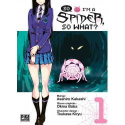 SO I'M A SPIDER, SO WHAT? - TOME 1